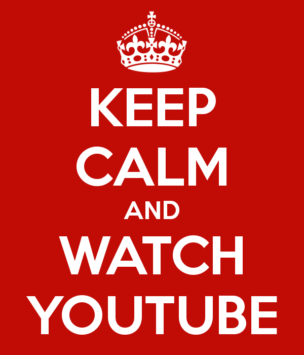 keep-calm-and-watch-youtube-537
